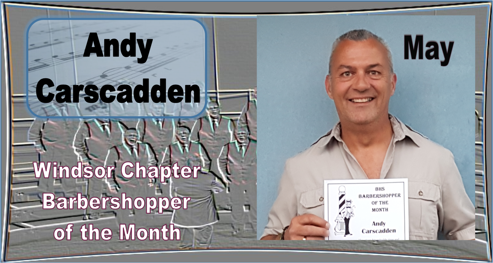 Barbershopper of the Month - Andy Carscadden